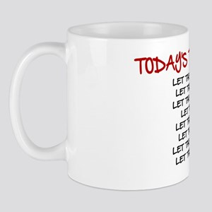 TODAY'S TO DO LIST Mug